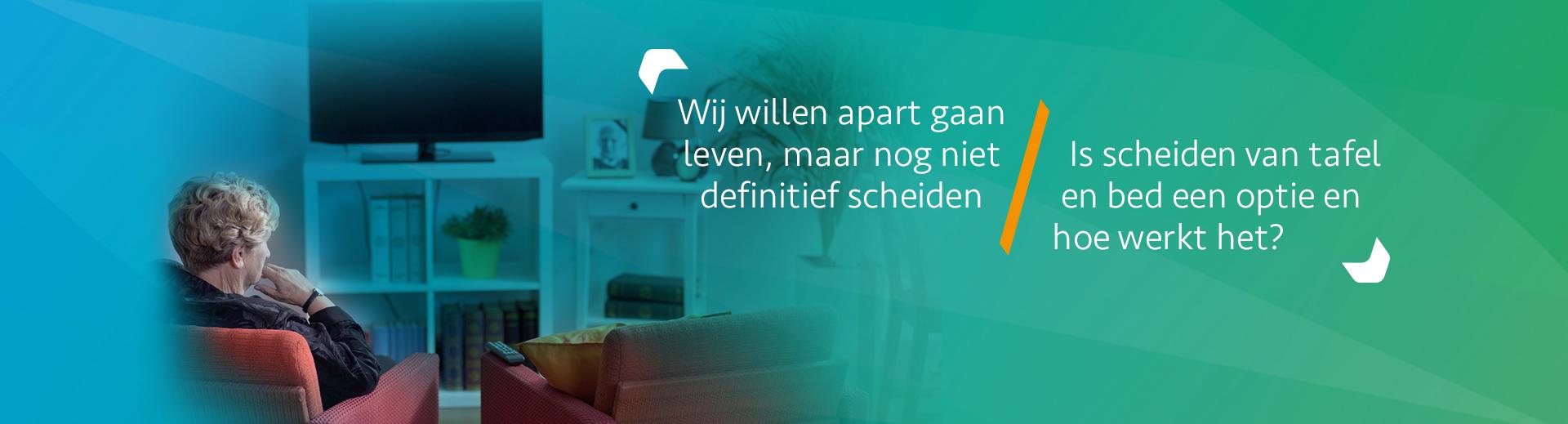 Wat is scheiden van tafel en bed - Scheidingsplanner Hoofddorp - Badhoevedorp - Nieuw Vennep