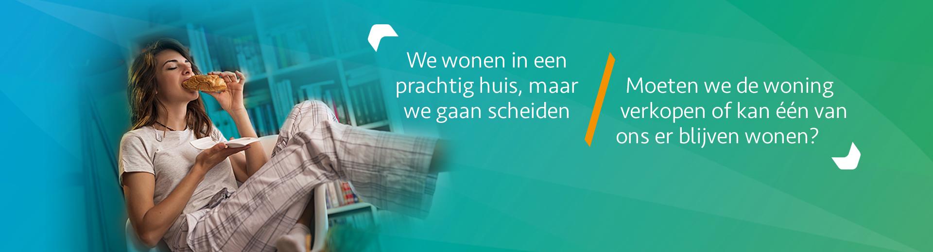 Scheiden en een eigen woning - Scheidingsplanner Hoofddorp - Badhoevedorp - Nieuw-Vennep