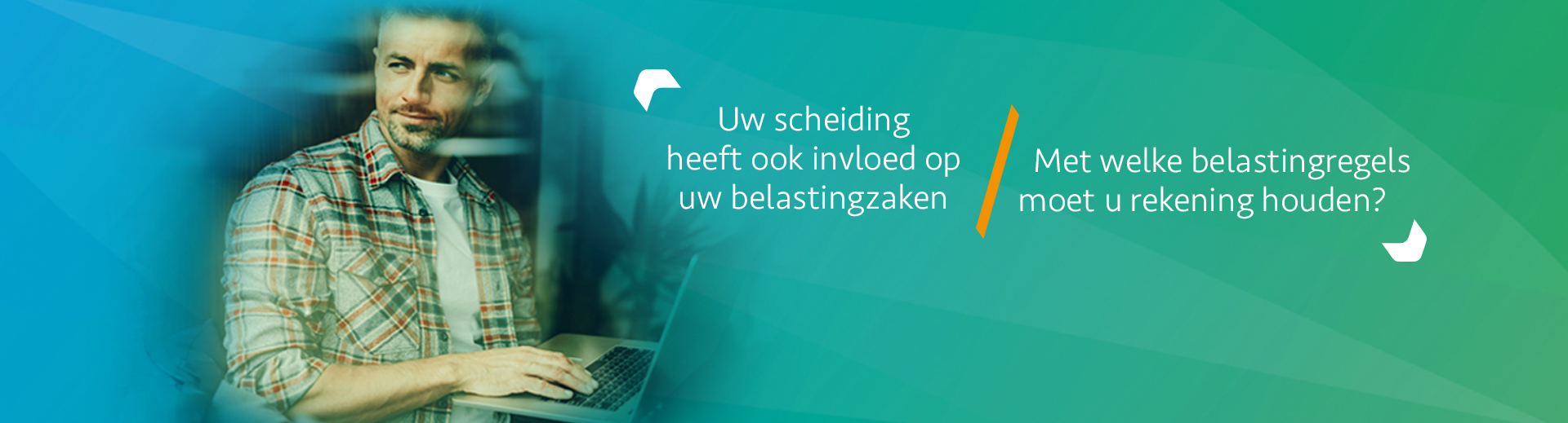 Belastingdienst en echtscheiding - Scheidingsplanner Hoofddorp - Badhoevedorp - Nieuw Vennep