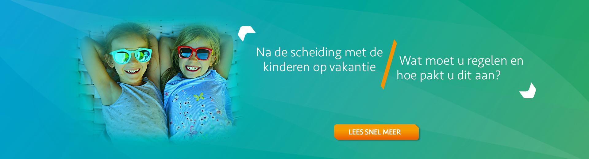 Op vakantie met de kinderen na de scheiding - Scheidingsplanner Hoofddorp - Badhoevedorp - Nieuw Vennep